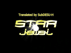 STAR Jewel  / Star☆Jewel ENG SUB