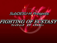 Fighting of Ecstasy ep1 ENG SUB
