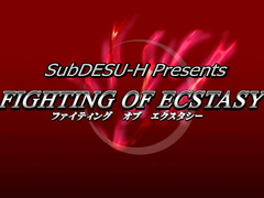 Fighting of Ecstasy ep2 ENG SUB