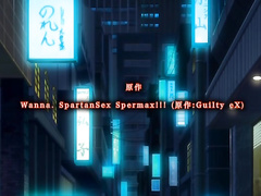Wanna. SpartanSex Spermax!!! ep1 RUS SUB
